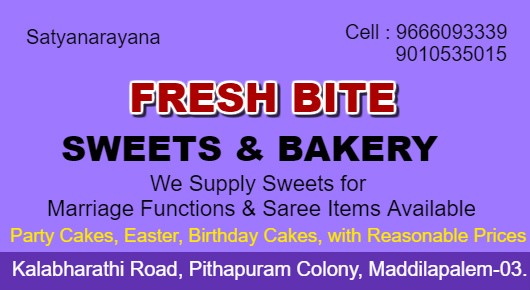 Fresh Bite Sweets and Bakery Maddilapalem in Visakhapatnam Vizag,Maddilapalem In Visakhapatnam, Vizag