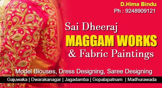 Sai Dheeraj Maggam works and Fabric PaintingsMain Branch : F.No. F3, Second Floor, Preeti Apartments, Behind BVR Grand Function Hall  ,Murali Nagar