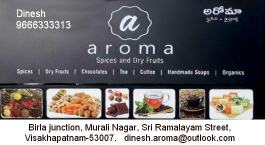 Aroma Spices and Dry Fruits, Murali Nagar  In Visakhapatnam, Vizag